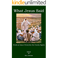 What Jesus Said: Words of Jesus Christ from the Urantia Papers