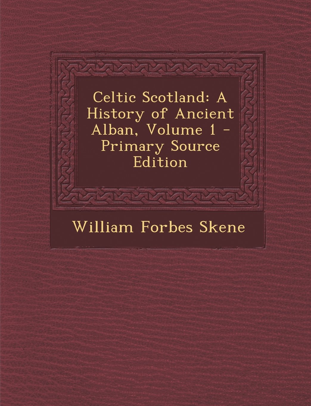 Download Celtic Scotland: A History of Ancient Alban, Volume 1 pdf epub