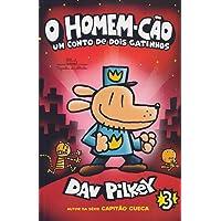 O HomemCão: Um conto de dois gatinhos