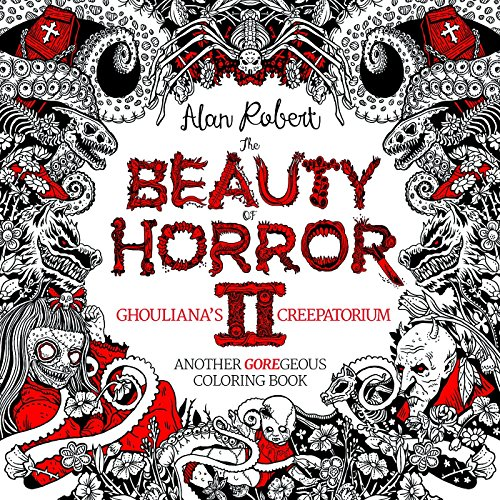 Price comparison product image The Beauty of Horror 2: Ghouliana's Creepatorium: Another GOREgeous Coloring Book