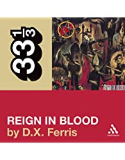 Slayer's 'Reign in Blood' (33 1/3 Series)