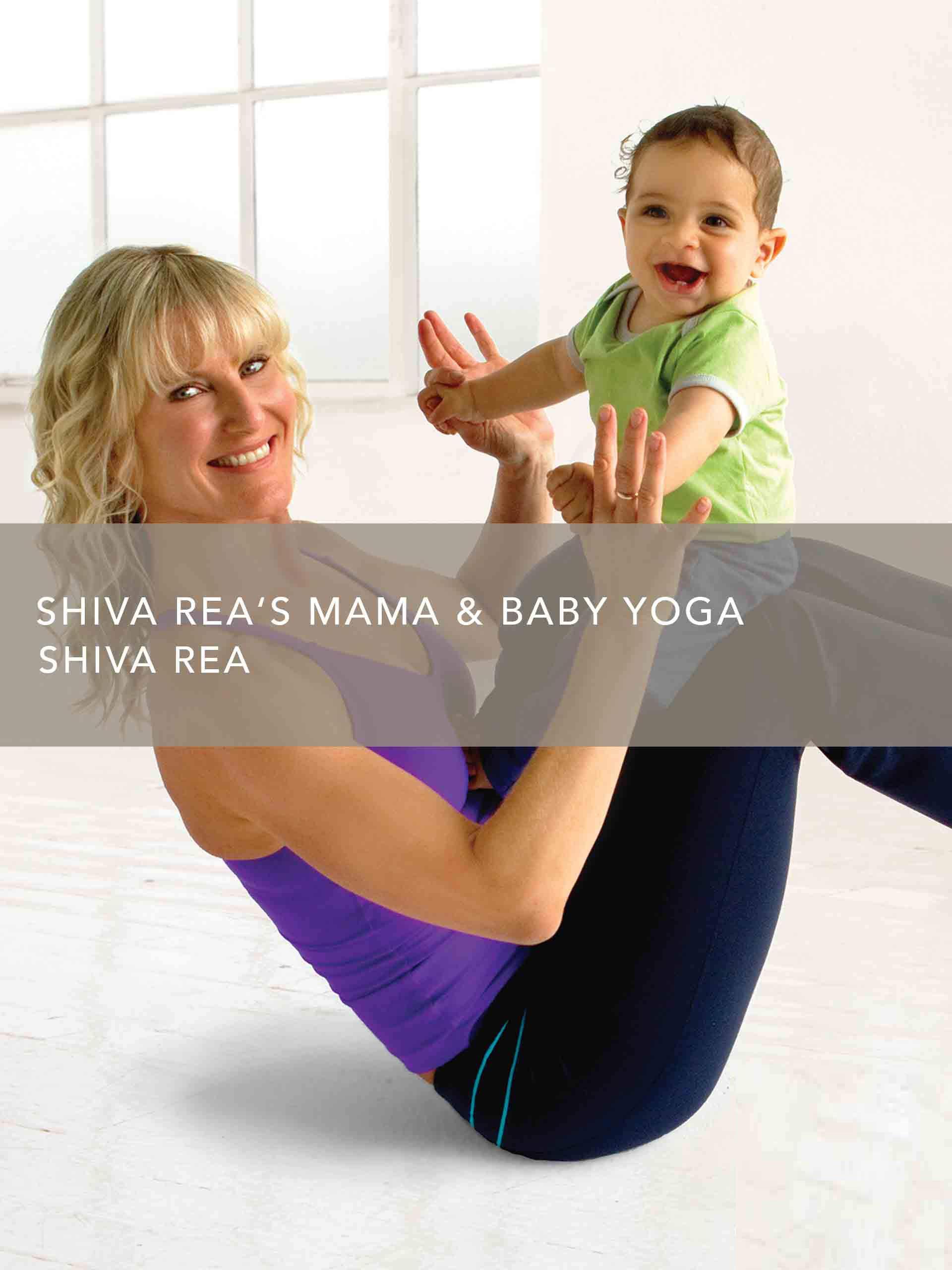 Watch Shiva Reas Mama & Baby Yoga - Season 1 | Prime Video