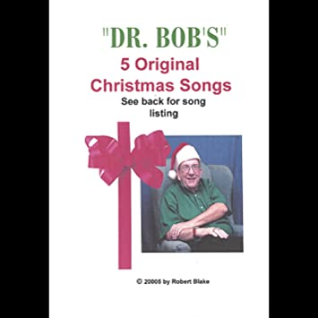 dr bobs 5 original christmas songs - Original Christmas Songs