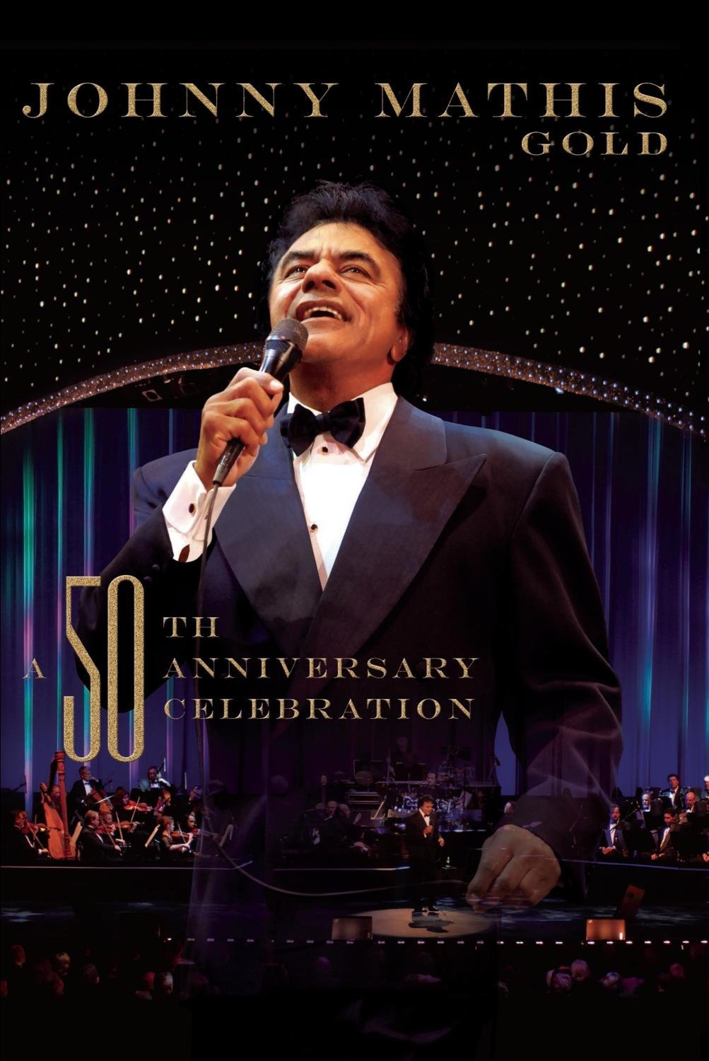 Johnny Mathis Live - Wonderful, Wonderful - A Gold 50th Anniversary Celebration by Sony Legacy