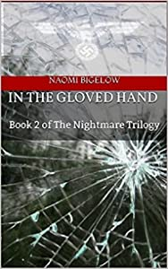 In the Gloved Hand: Book 2 of The Nightmare Trilogy