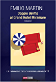 Doppio delitto al Grand Hotel Miramare (Timecrime Narrativa)