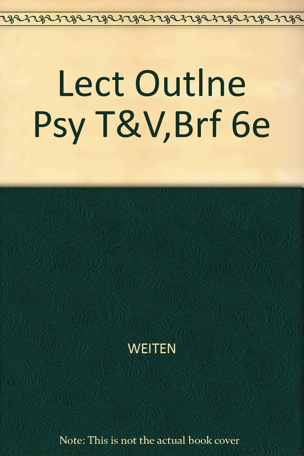 Download Art and Lecture Outlines For Weiten's Psychology: Themes & Variations 6th Ed. PDF