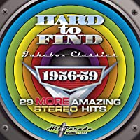 Hard to Find Jukebox Classics 1956-59