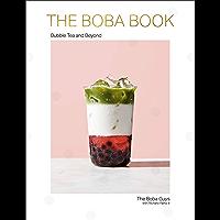 The Boba Book: Bubble Tea and Beyond