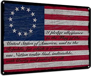 Betsy Ross Flag with The Pledge of Allegiance, 9x12 Inch Metal Sign, Patriotic Americana Wall Decor and Gifts for Patriots, Americans, Teachers, Historians, Rustic Vintage Style RK3136 9x12