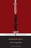 Twelve Angry Men (Penguin Classics)