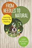 From Needles to Natural: Learning Holistic Pet Healing