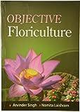 Objective Floriculture