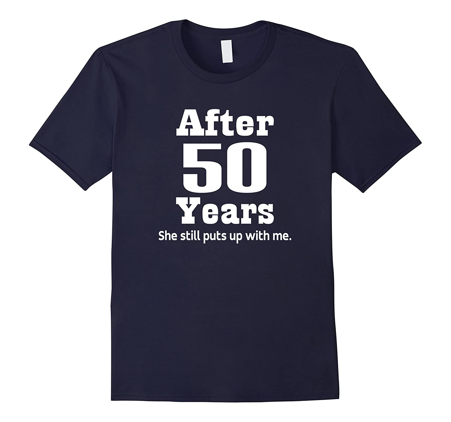 50th Anniversary T-shirt Funny Mens Party Photo Tee-ah my shirt one gift