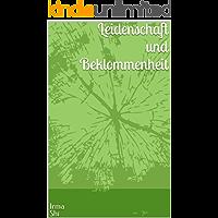 Leidenschaft und Beklommenheit (German Edition)