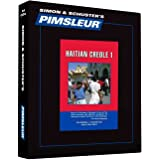 Pimsleur Haitian Creole Level 1 CD: Learn to Speak and Understand Haitian Creole with Pimsleur Language Programs (Comprehensive)