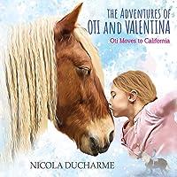The Adventures of Oti and Valentina: Oti Moves to California