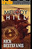 Melody Hill: A Vietnam Thriller about Love and War (The Vietnam War Series Book 1)