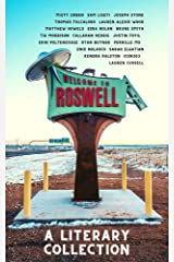 Roswell: A Literary Collection Kindle Edition
