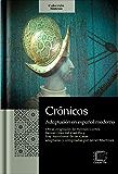 Crónicas: Adaptación en español moderno (Colección Síntesis nº 3) (Spanish Edition)