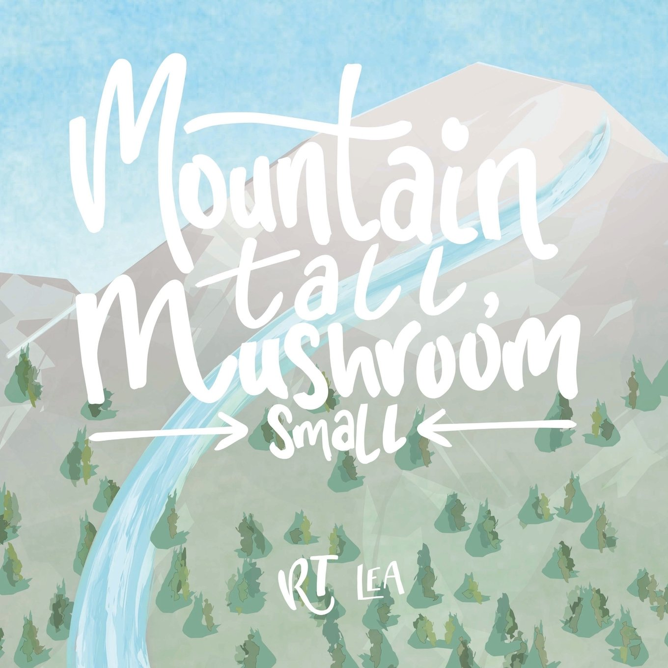 Download Mountain Tall,  Mushroom Small: A sweet story of generosity and kindess to teach children how far a small act of kindess can go. ePub fb2 book