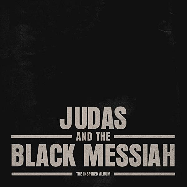 Judas and the Black Messiah: The Inspired Album [Explicit] by Nipsey  Hussle, Jay-Z, Hit-Boy, H.E.R., Nas, A$AP Rocky, Chairman Fred Hampton,  Jr., Black Thought, SiR, Smino, Saba, BJ The Chicago Kid, G
