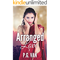 Arranged Love: A Short, Dreamy & Passionate Romance