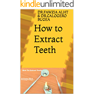 How:How to Extract Teeth: Dentistry