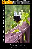Vino para principiantes: Un enfoque sencillo y práctico (Spanish Edition)