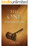The One: In Defense of God