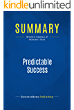 Summary: Predictable Success: Review and Analysis of Mckeown's Book