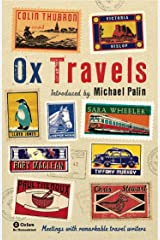 OxTravels: Meetings with remarkable travel writers (Ox-Tales Book 4) Kindle Edition