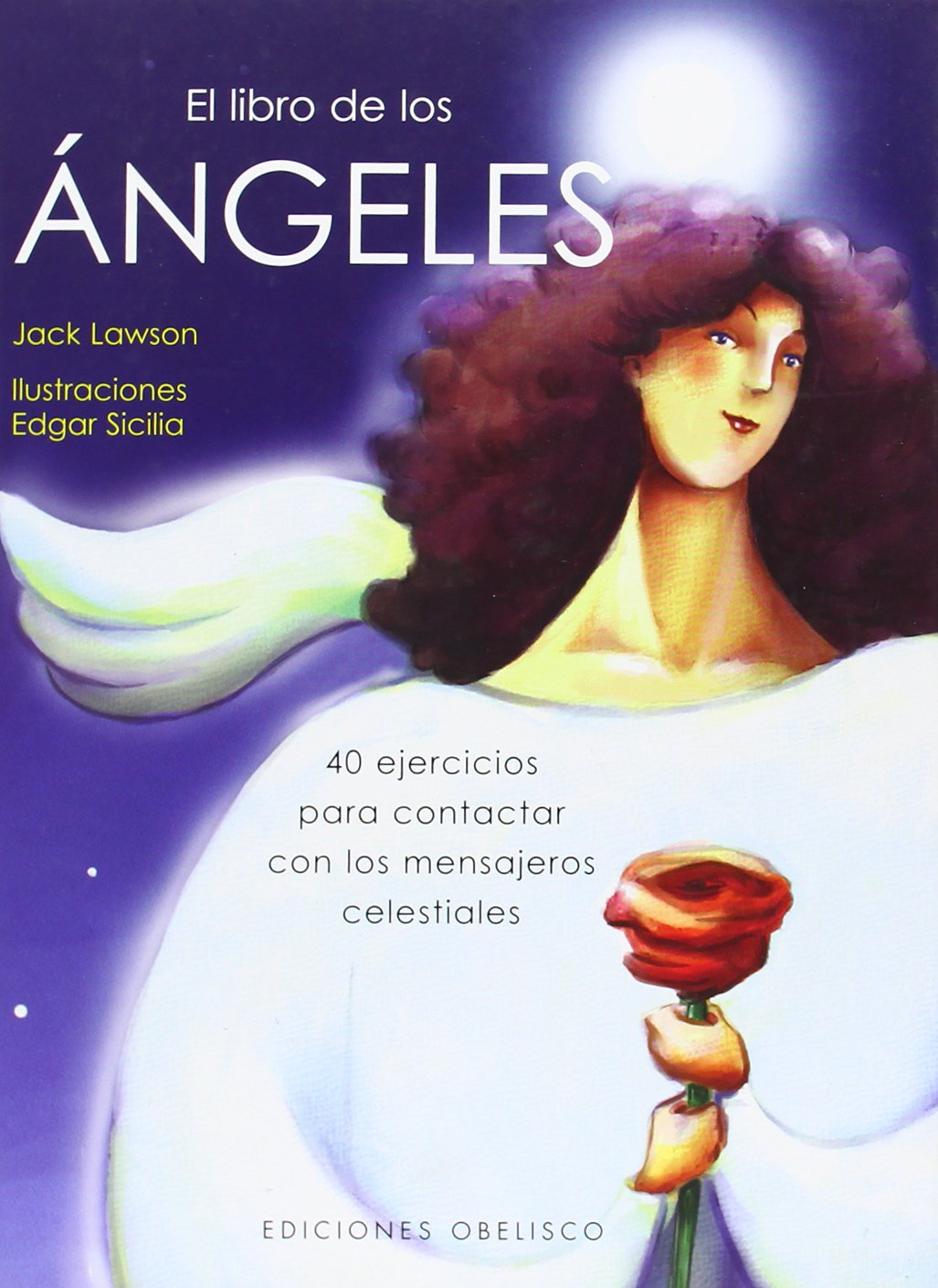 El libro de los ángeles (Cartoné) (ANGELOLOGÍA): Amazon.es: JACK LAWSON: Libros