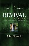 Revival God's Way: Embracing God's Plan for Revival