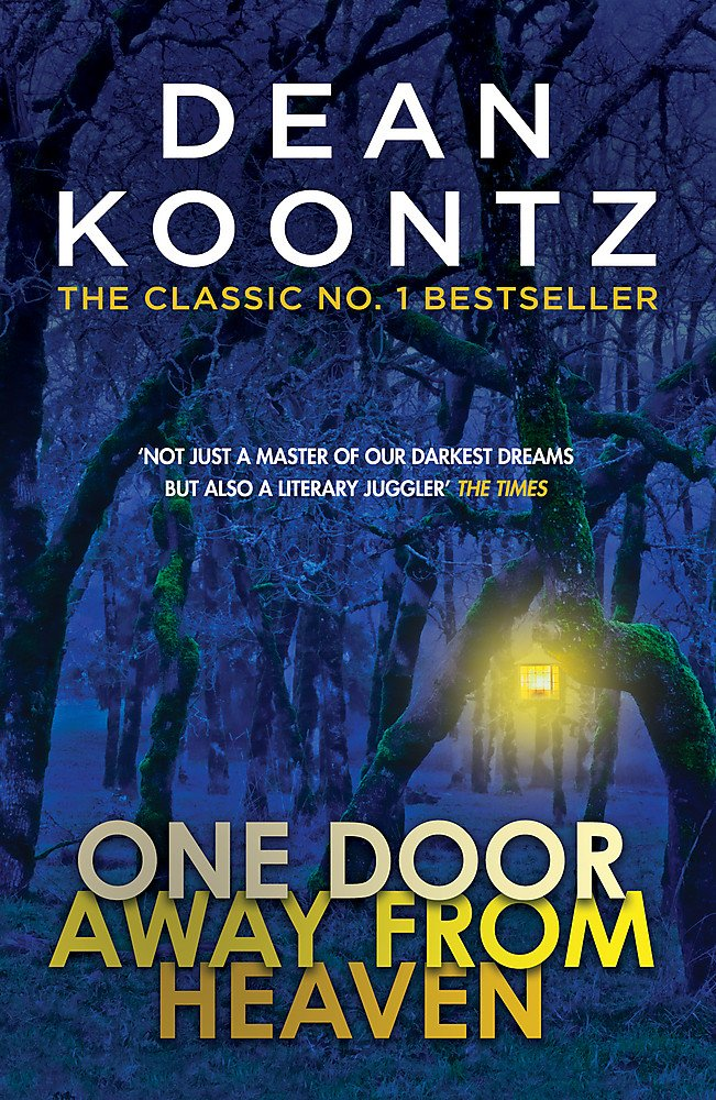 Read Online One Door Away from Heaven: A superb thriller of redemption, fear and wonder PDF