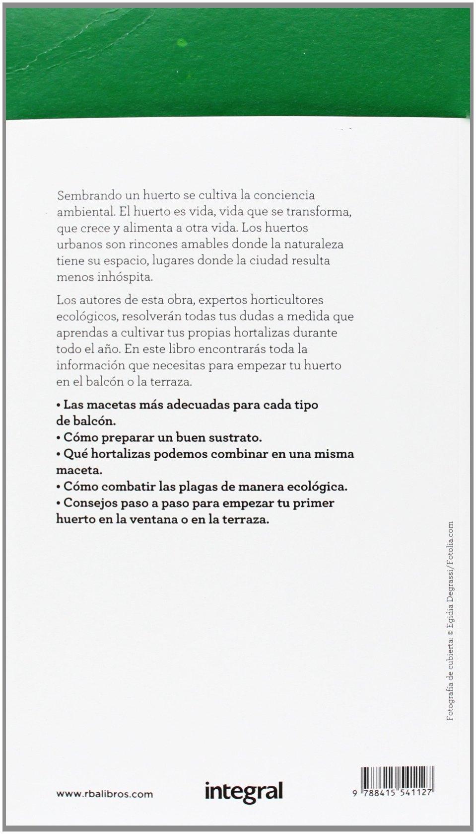 El huerto ecológico en macetas: Manual para horticultores urbanos ...