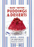Great British Bake Off – Bake it Better (No.5): Puddings & Desserts