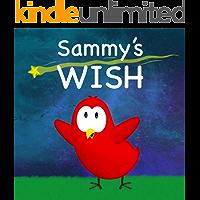 Sammy's Wish (Sammy Bird Series)