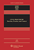 Civil Procedure: Doctrine, Practice, and Content (Aspen Casebook)