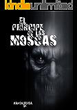 El Príncipe de las Moscas (Reescrita 2015): La venganza del diablo