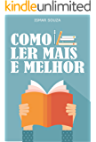 Leitura Eficiente - Como Ler Mais e Melhor (Portuguese Edition)