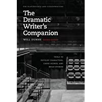 The Dramatic Writer's Companion: Tools to Develop Characters, Cause Scenes, and Build Stories 2ed