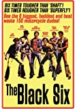 The Black Six [1974] [DVD]