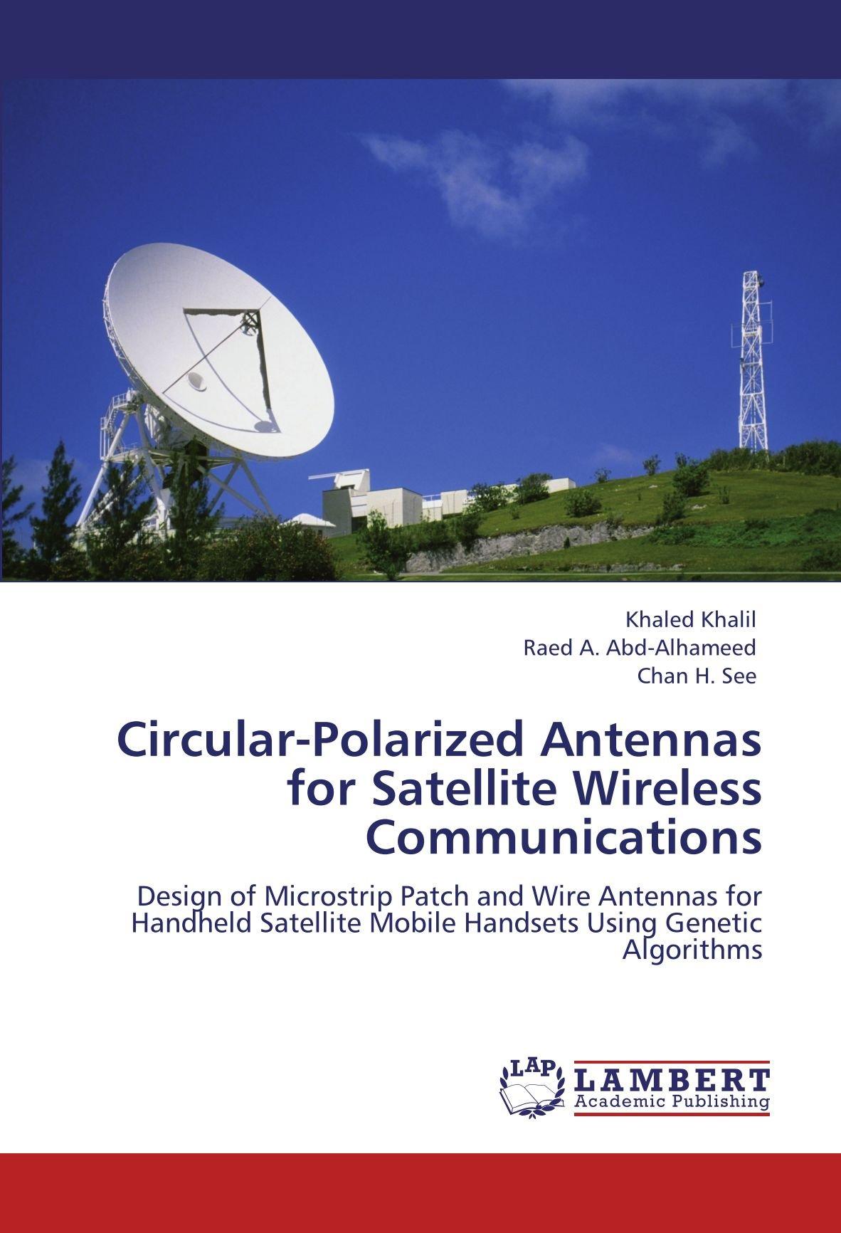 Circular-Polarized Antennas for Satellite Wireless ...