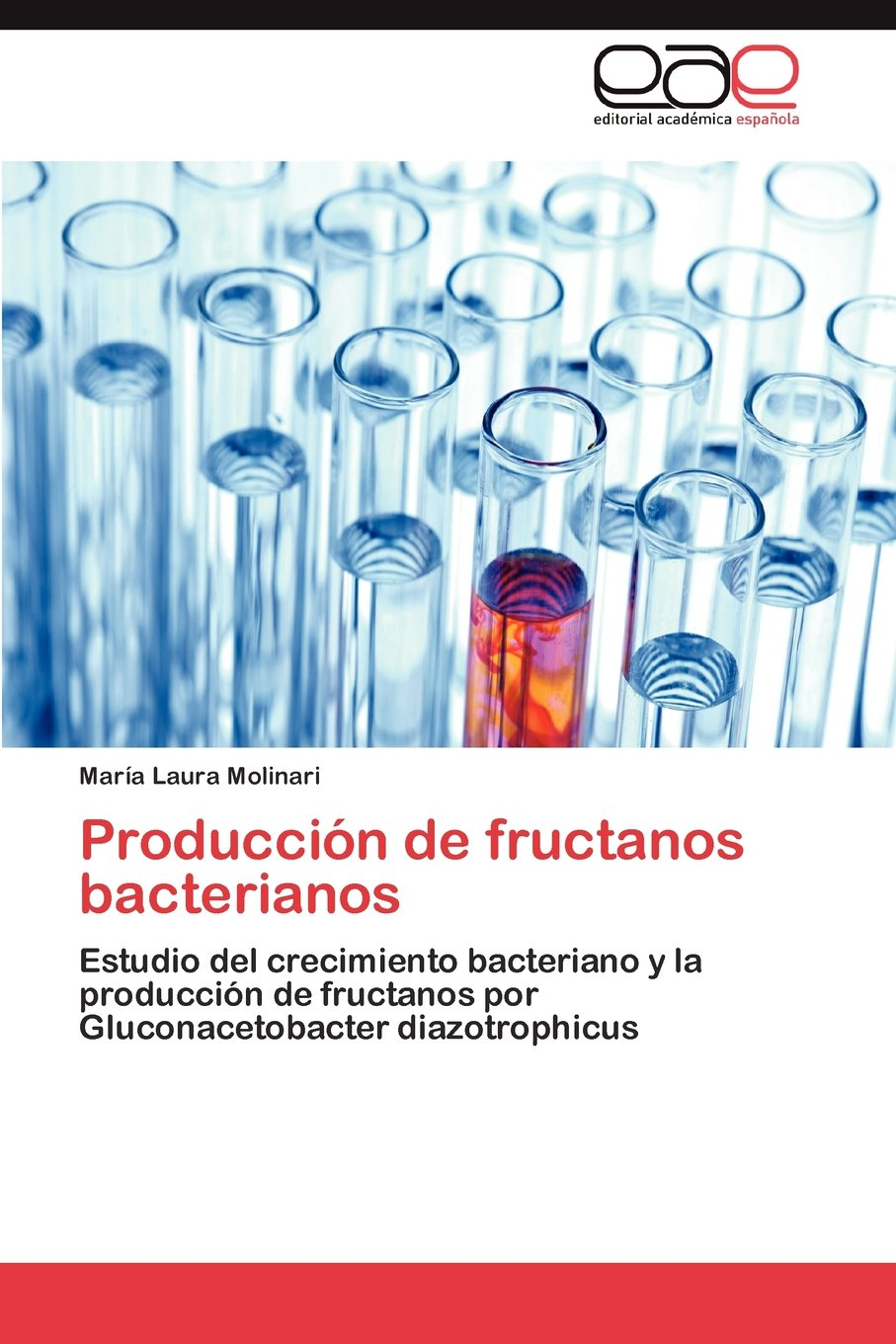 Produccion de Fructanos Bacterianos: Amazon.es: Mar a. Laura ...