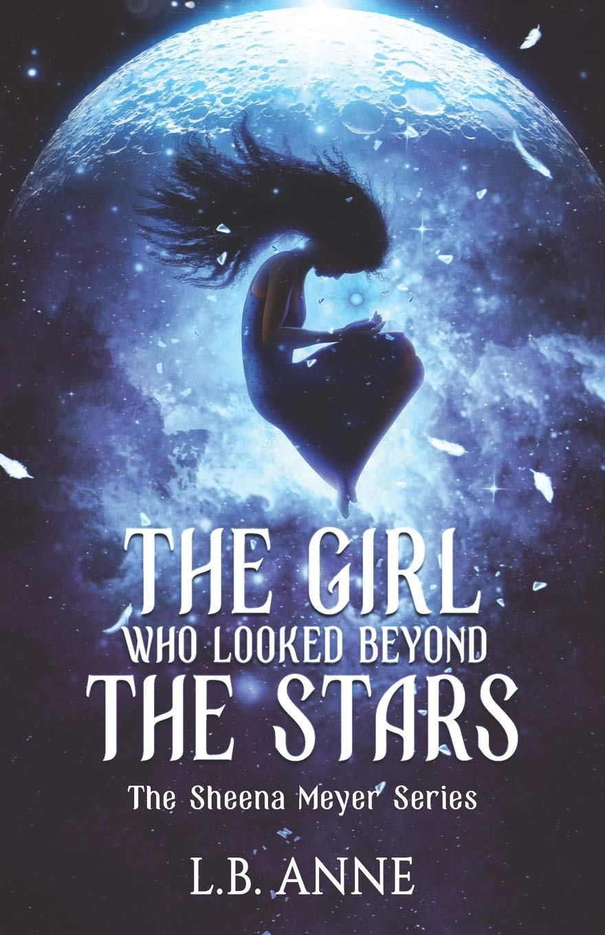 The Girl Who Looked Beyond The Stars (Sheena Meyer) pdf epub