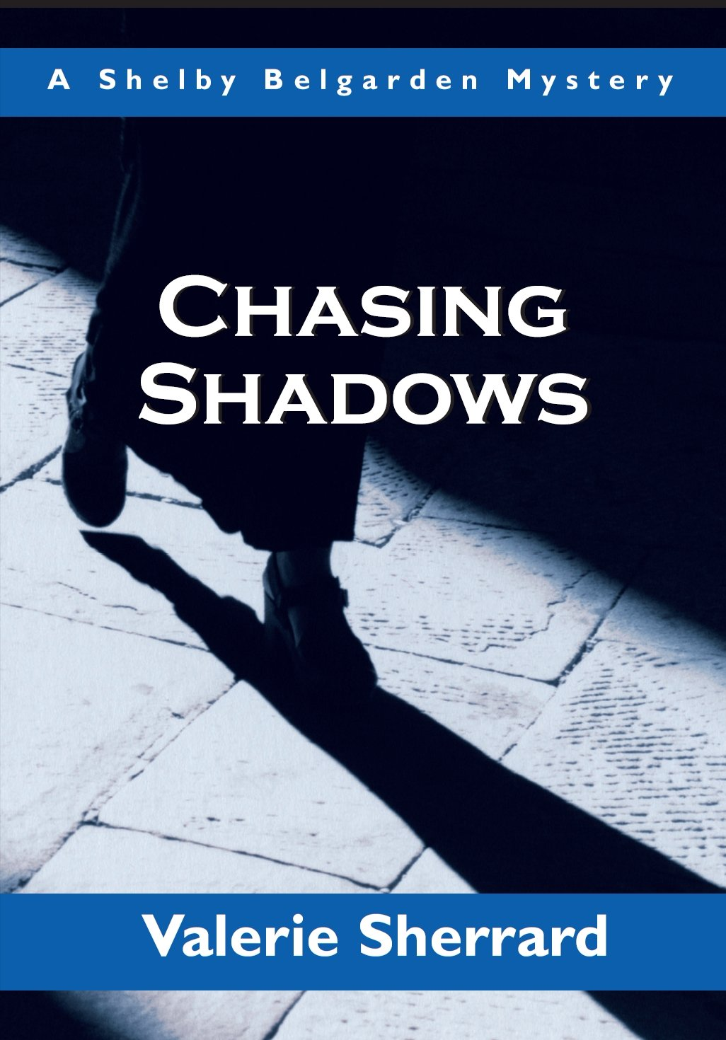 Download Chasing Shadows: A Shelby Belgarden Mystery (Shelby Belgarden Mysteries) ebook