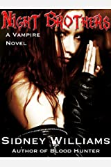 Night Brothers - A Vampire Novel Kindle Edition