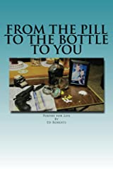 From the Pill to the Bottle to You Kindle Edition