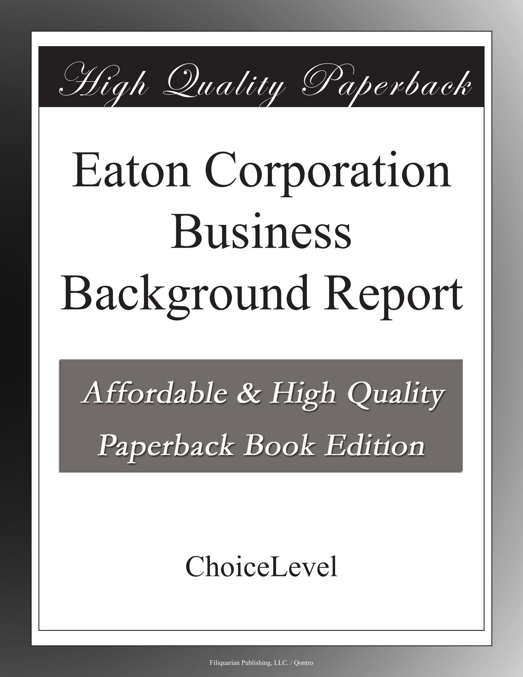 Eaton Corporation Business Background Report pdf